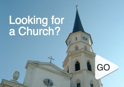 Looking for a Church in your neighborhood